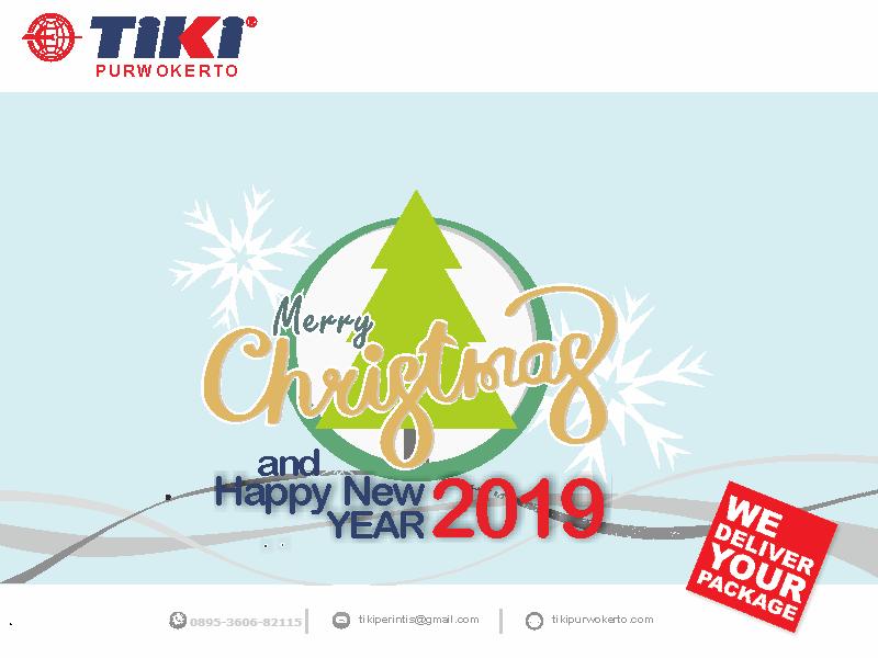 TIKI Purwokerto Mengucapkan selamat Natal & Tahun Baru 2019