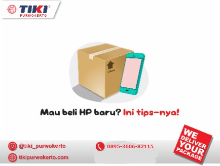 Tips Pintar Beli HP/Smartphone Baru